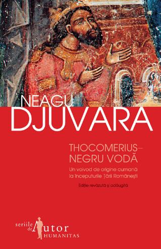 Thocomerius-Negru Voda. Un voivod de origine cumana la inceputurile Tarii Romanesti