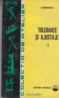 Tolerante si ajustaje (Vol 1) - Editia a II-a revizuita si completata