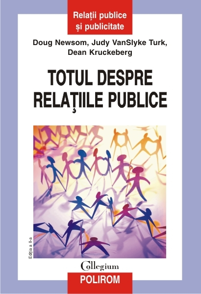 Totul despre relatiile publice Editia