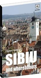 Tourist guide Sibiu and whereabouts