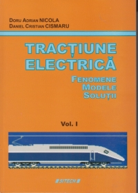 Tractiune electrica Fenomene Modele Solutii