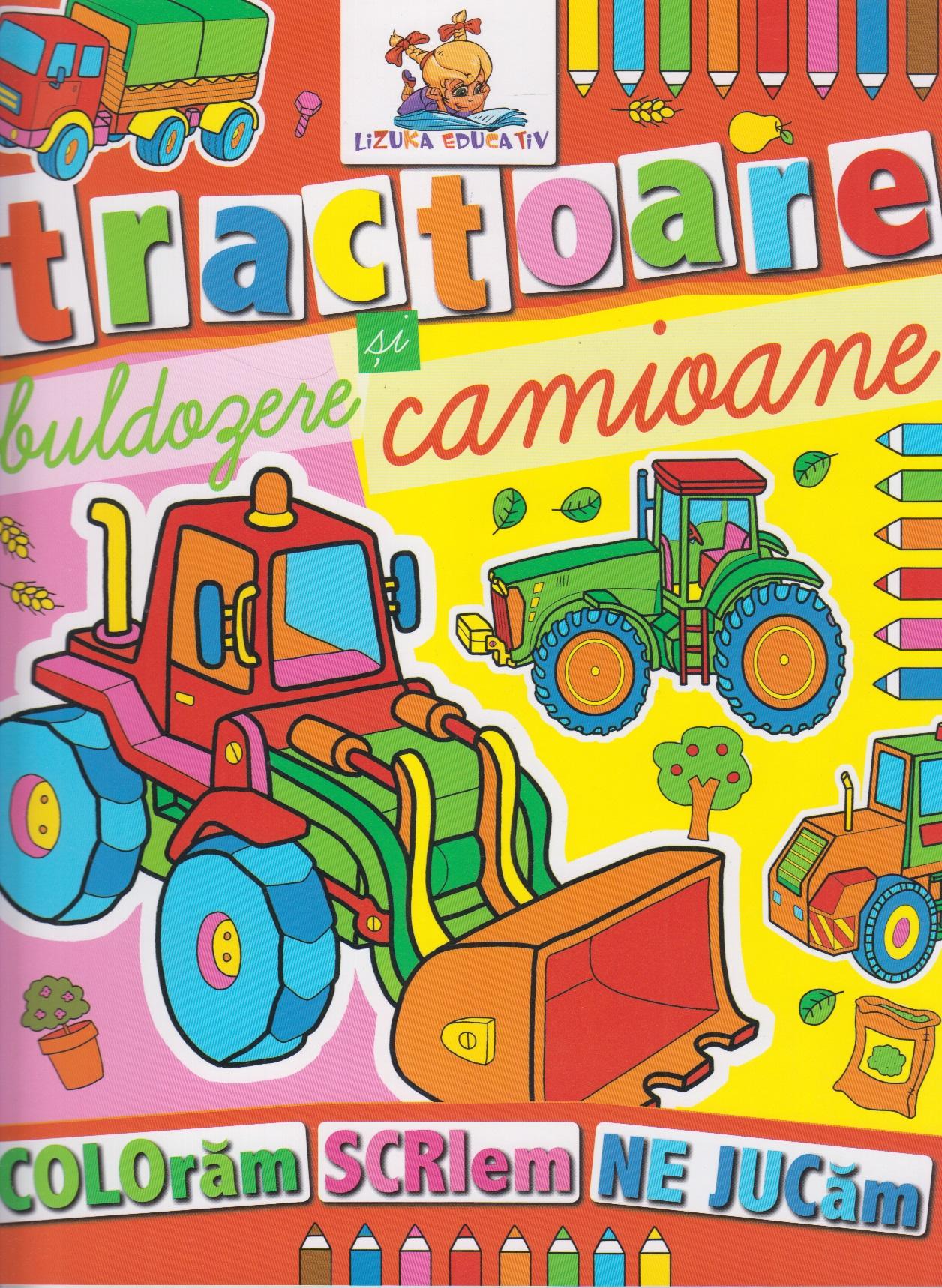 Tractoare, buldozere si camioane. Carte de colorat