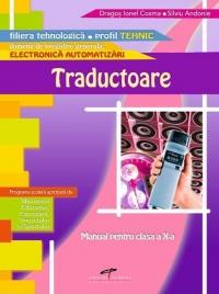 TRADUCTOARE : Manual pentru clasa a X-a