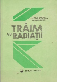 Traim radiatii