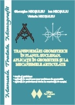 Transformari geometrice in planul euclidian. Aplicatii in geometrie si la mecanismele articulate