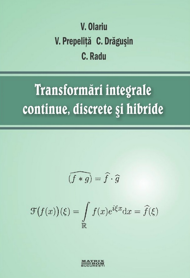 Transformari integrale continue discrete hibride