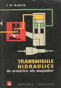 Transmisiile hidraulice urmarire ale masinilor