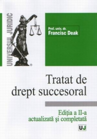 Tratat drept succesoral editia actualizata