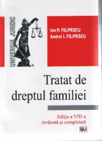 Tratat dreptul familiei editia VIII