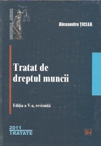Tratat dreptul muncii Editia revizuita