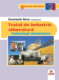 Tratat de industrie alimentara - Tehnologii alimentare (volumul 2)