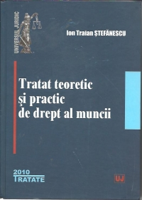 Tratat teoretic practic drept muncii