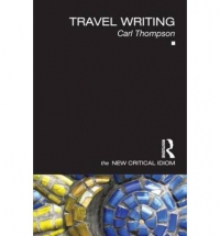 Travel Writing (The New Critical