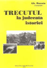 TRECUTUL judecata istoriei Maresalul Antonescu