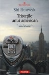 Tristetile unui american