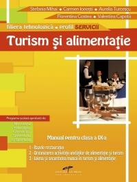 Turism si alimentatie publica - clasa a IX-a (filiera Tehnologica profil Servicii) (3 Module)