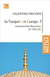 Turquie Europe Construction discursive alterite