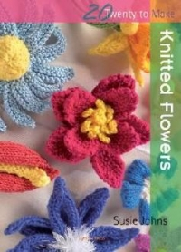 Twenty Make Knitted Flowers