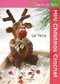 Twenty Make Mini Christmas Crochet