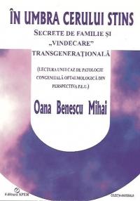 umbra cerului stins Secrete familie
