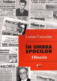 In umbra epocilor - Obsesia