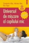 Universul miscare copilului mic ani)