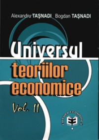 UNIVERSUL TEORIILOR ECONOMICE VOL