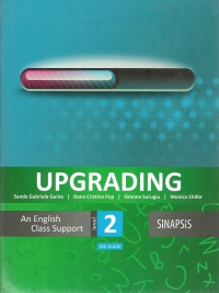 Upgrading - An English Class Support Level 2 - 6th Grade (Clasa a VI-a)