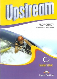 Upstream Proficiency Teachers Book