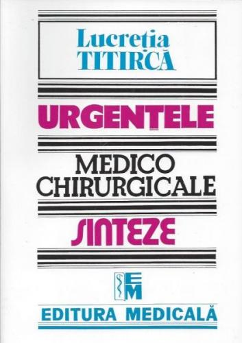 Urgentele medico chirurgicale Sinteze pentru