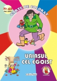 Uriasul cel egoist carte colorat