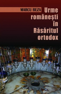 Urme romanesti Rasaritul ortodox