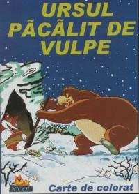 Ursul pacalit de vulpe (carte de colorat + poveste)