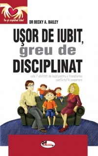 Usor iubit greu disciplinat