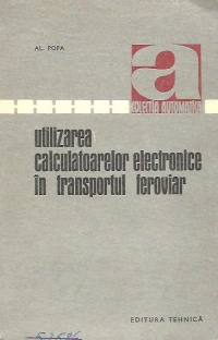 Utilizarea calculatoarelor electronice transportul feroviar