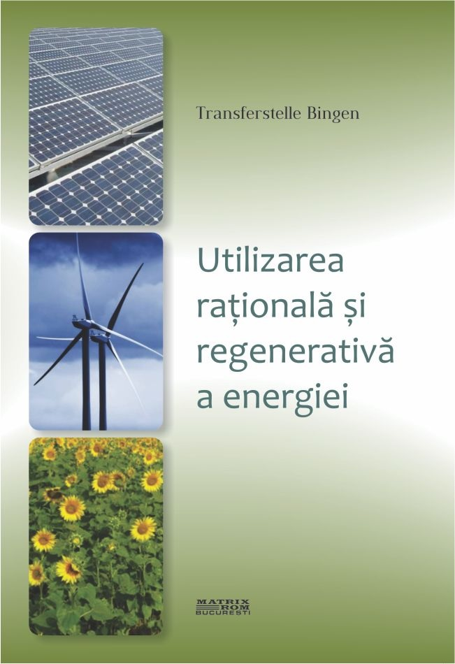 Utilizarea rationala regenerativa energiei