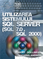 Utilizarea sistemului SQL Server (SQL 7.0, SQL 2000)