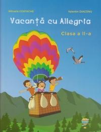Vacanta cu Allegria - Caiet de vacanta clasa a II-a (+ diploma)