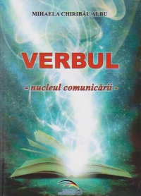 Verbul. Nucleul comunicarii