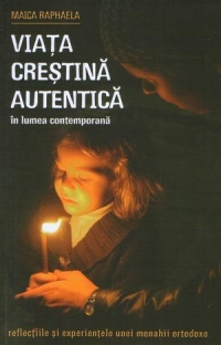 Viata crestina autentica lumea contemporana