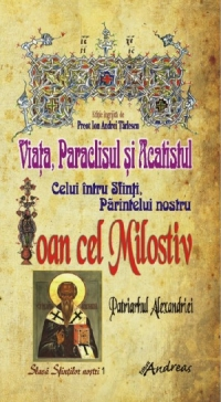 Viata Paraclisul Acatistul Sfantului Ioan