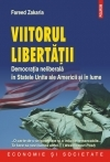 Viitorul libertatii Democratia neliberala Statele