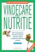 Vindecare prin nutritie Fara medicamente