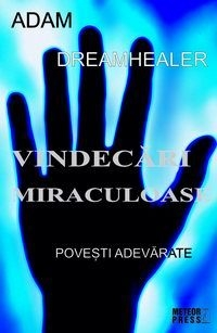 Vindecari miraculoase