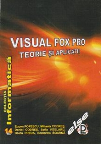 Visual FoxPro Teorie aplicatii