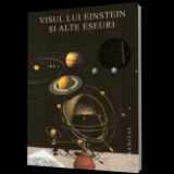Visul lui Einstein alte eseuri