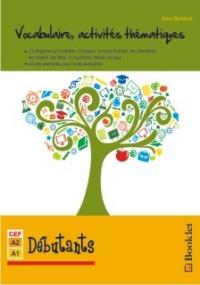 Vocabulaire, activites thematiques - Debutants