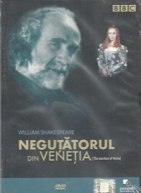 William Shakespeare - Negutatorul din Venetia / The Merchant of Venice (DVD Video)