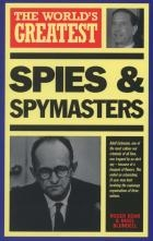 World s Greatest Spies and Spymasters