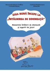 ZIUA BUNA INCEPE INTALNIREA DIMINEATA
